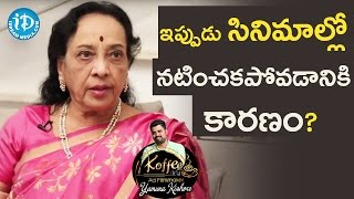 Reasons Why Jamuna Is Not Acting In Movies || Koffee With Yamuna Kishore - IDREAMMOVIES