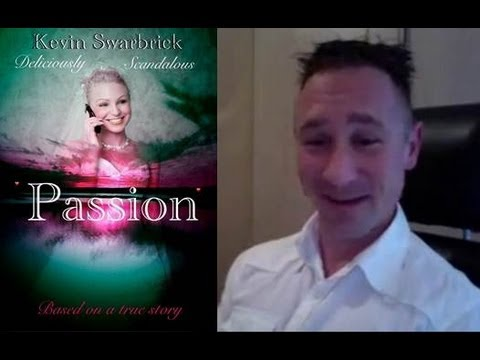 Part One: The 'Passion' of Author Kevin Swarbrick