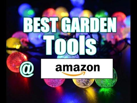 TOP 10 Garden Tools on AMAZON 2017