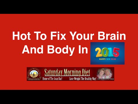 How To Fix You Body And Brain In 2015