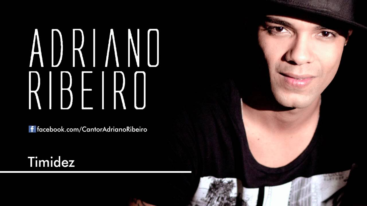Adriano Ribeiro – Timidez - Mp3