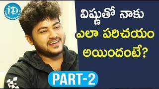 Actor Siddharath Varma Exclusive Interview Part #2 || Soap Stars With Anitha - IDREAMMOVIES