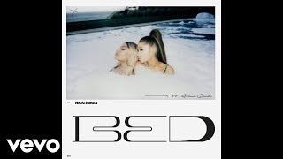 Nicki Minaj Feat. Ariana Grande - Bed ( 2018 )