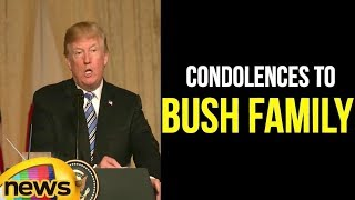 Donald Trump Conveys His Condolences To The Bush Family | Barbara Bush | Mango News - MANGONEWS