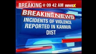 RSS activists clashed in parts of Kannur; CPM Ponnadu branch committee secy attacked - NEWSXLIVE