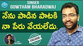 Singer Gowtham Bharadwaj Exclusive Interview || Talking Movies With iDream - IDREAMMOVIES