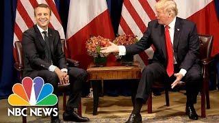 Donald Trump Tells Macron He's Considering July 4th Parade Similar To Bastille Day | NBC News - NBCNEWS