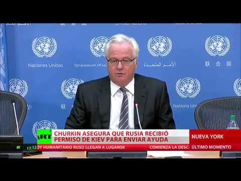 """""""El convoy humanitario ruso entró a Ucrania solo después de recibir la autorización de Kiev"""""""