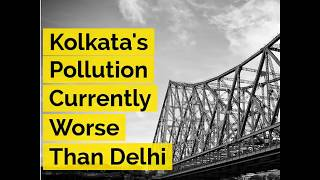 Kolkata's Pollution Currently Worse Than Delhi - ABPNEWSTV