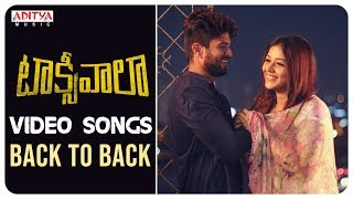 Taxiwaala Video Songs Back To Back || Vijay Deverakonda, Priyanka || Jakes Bejoy - ADITYAMUSIC