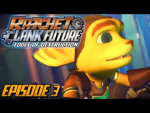 Ratchet and Clank: Future Tools of Destruction - Episode 3 (Walkthrough / Playthrough / Let's Play)