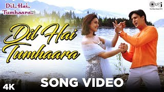 Dil Hai Tumhara Song Video - Dil Hai Tumhaara   Preity, Arjun & Jimmy   Alka Y, Kumar S & Udit N - TIPSMUSIC