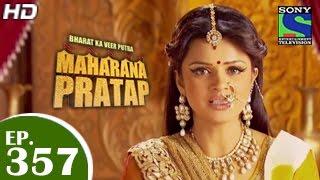 Bharat Ka Veer Putra Maharana Pratap - महाराणा प्रताप - Episode 357 - 29th January 2015 - SETINDIA