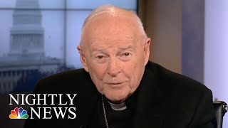 Cardinal McCarrick Suspended From Public Duties After Sex Abuse Allegation | NBC Nightly News - NBCNEWS