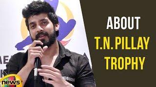Vishu Reddy Speaks About Media | Mango Group Media Sponsor | TN Pillay Trophy Captains Meet - MANGONEWS