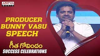 Producer Bunny Vasu Speech @ Geetha Govindam Success Celebrations - ADITYAMUSIC