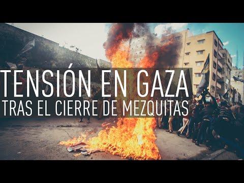 Batalla campal en Gaza tras el cierre de mezquitas