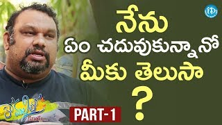 Mahesh Kathi Exclusive Interview Part #1 || Anchor Komali Tho Kaburlu - IDREAMMOVIES