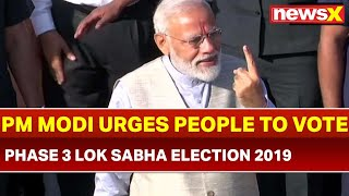 Lok Sabha Election 2019 Phase 3 Voting Day Underway: PM Narendra Modi, Amit Shah casts vote - NEWSXLIVE