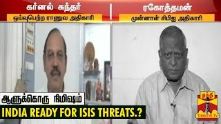 "Aalukkoru Nimisham 19-12-2014 ""Is India Ready for ISIS Threats..?"" – Thanthi TV Show"