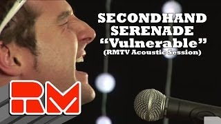 Secondhand Serenade Vulnerable Acoustic