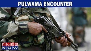 J&K: Two terrorists gunned down in Pulwama - TIMESNOWONLINE