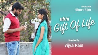 Abhi Gift Of Life Latest Telugu Short Film 2018 || Directed By Vijay Paul || Abhi || Nivistudio - YOUTUBE