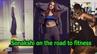 Sonakshi Sinha on the road to fitness - IANSLIVE