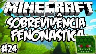 O Boss Mais Feio, Naga! - Sobrevivência Fenonástica: Minecraft #24