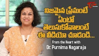 How To Find True Love || From The heart With Dr. Purnima Nagaraja || TeluguOne - TELUGUONE