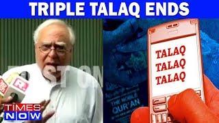 "Kapil Sibal - ""Court Can't Interfere. Parliament To Take A Call On Triple Talaq"" - TIMESNOWONLINE"
