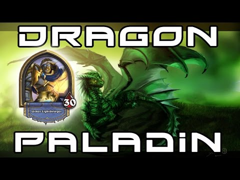 Hearthstone - Dragon Paladin 2.0!