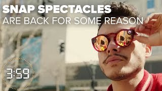 Snap Spectacles are back...why??? (The 3:59, Ep. 393) - CNETTV