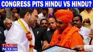 Congress Pits Hindu VS Hindu? | India Upfront With Rahul Shivshankar - TIMESNOWONLINE