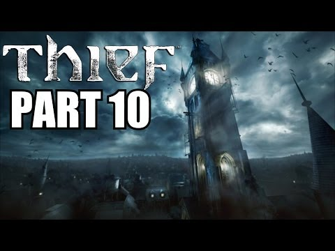 Thief PC Walkthrough Part 10 - Xiao Xiao's Brothel - With Commentary 1080P Very High