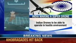NewsX: India developing a Super Drone - NEWSXLIVE