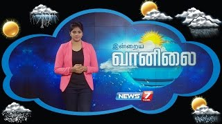 Weather Forecast 28-11-2016 – News7 Tamil Show
