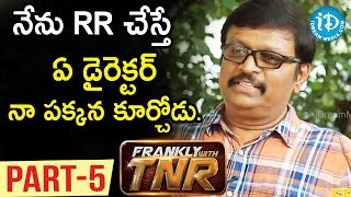 Music Director Koti Exclusive Interview Part #5 | Frankly With TNR | Talking Movies with iDream - IDREAMMOVIES