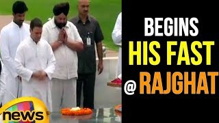 Rahul Gandhi at Begins His Fast At Rajghat in New Delhi | Mango News - MANGONEWS