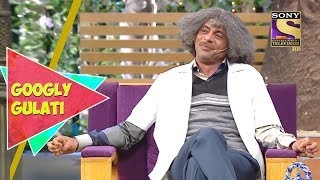 Dr. Gulati Thinks He Is Romantic | Googly Gulati | The Kapil Sharma Show - SETINDIA