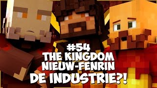 Thumbnail van The Kingdom: Nieuw-Fenrin #54 - DE INDUSTRIE?!