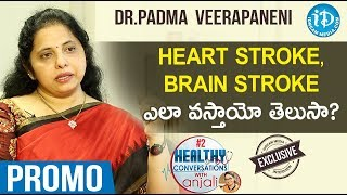 Neurologist (KIMS Hospital)Dr Padma Veerapaneni Interview-Promo|Healthy Conversations With Anjali #2 - IDREAMMOVIES