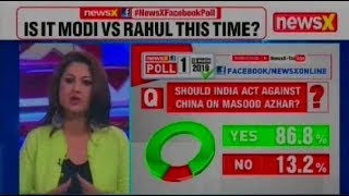 Lok Sabha Elections 2019: Who's India No 1 FOE; Should India Act Against China On Masood Azhar? - NEWSXLIVE