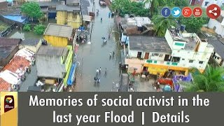 Memories of social activist in the last year Flood