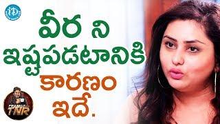వీర ని ఇష్టపడటానికి కారణం ఇదే - Namitha & Veera | Frankly With TNR | Talking Movies - IDREAMMOVIES