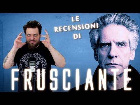 Le recensioni di Frusciante - Cronenberg