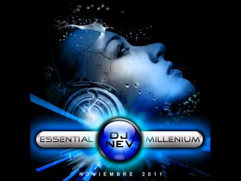 04.Dj Nev Presents The Essential Millenium Noviembre 2011