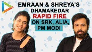 DON'T MISS: Emraan Hashmi & Shreya's HILARIOUS Rapid Fire on SRK, First Crush, Narendra Modi - HUNGAMA