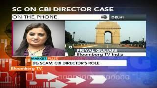 Market Pulse:  2G Scam: SC On CBI Director Case - BLOOMBERGUTV
