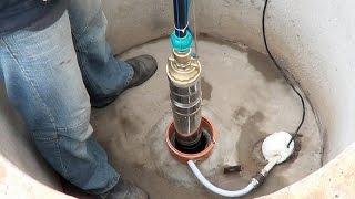 Выбор, обвязка и установка насоса в скважину своими руками